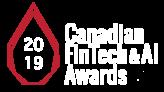 Canadian FinTech & AI Awards 2019